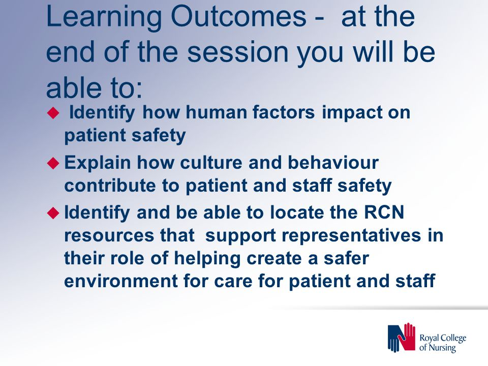 Learning Outcomes - at the end of the session you will be able to: