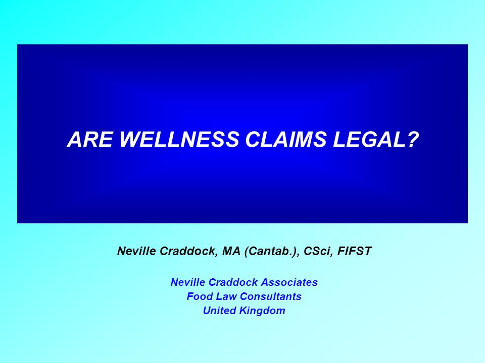 ARE WELLNESS CLAIMS LEGAL