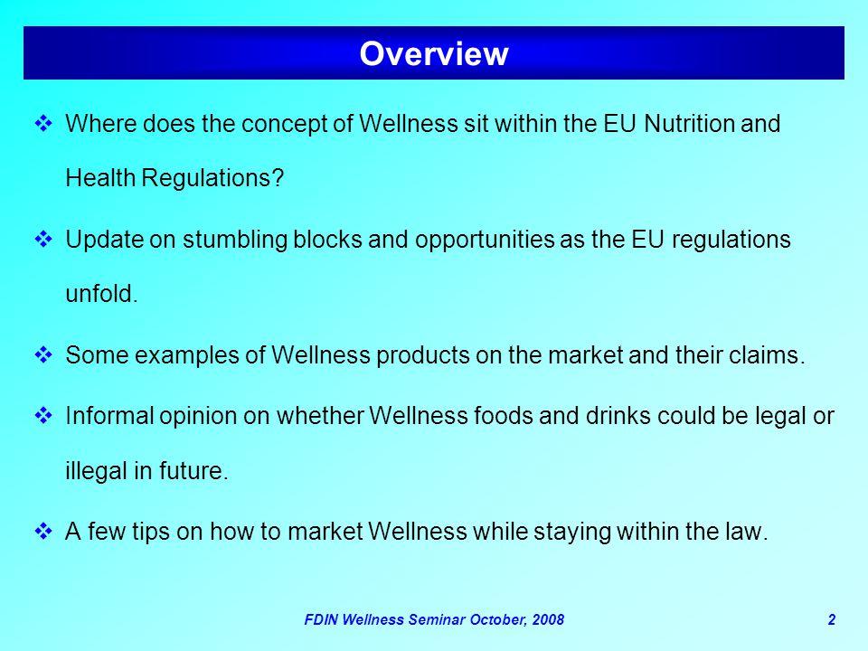 FDIN Wellness Seminar October, 2008