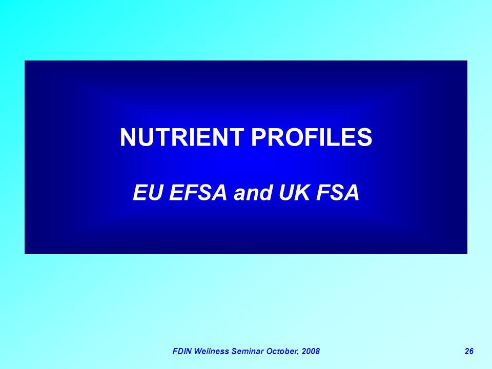 NUTRIENT PROFILES EU EFSA and UK FSA