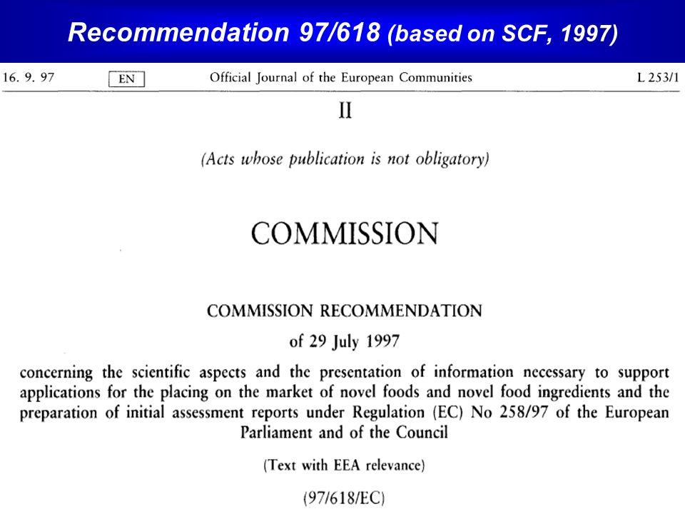 Recommendation 97/618 (based on SCF, 1997)