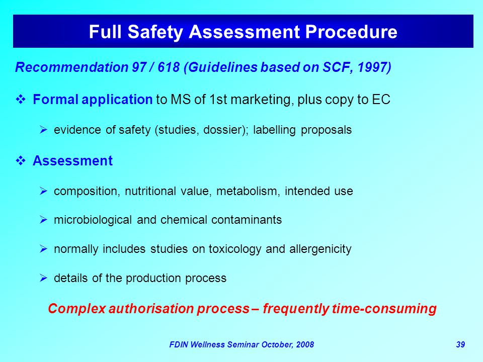 Full Safety Assessment Procedure