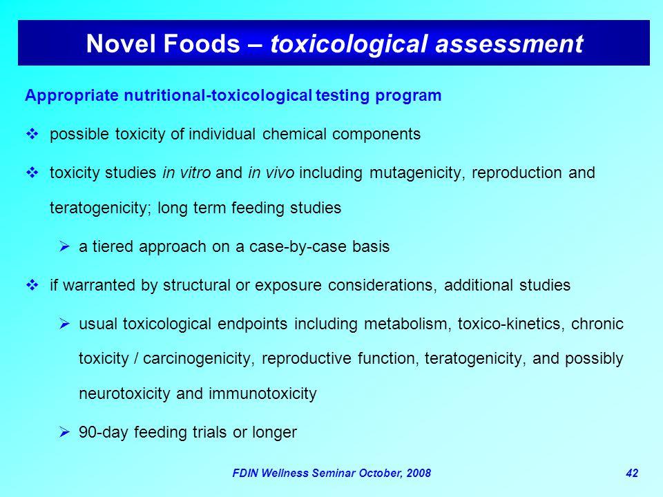 Novel Foods – toxicological assessment