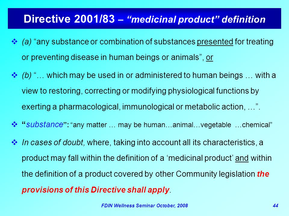 Directive 2001/83 – medicinal product definition