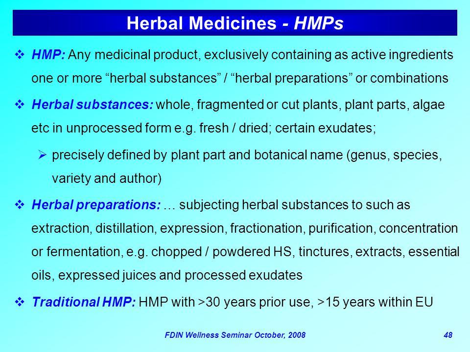 Herbal Medicines - HMPs