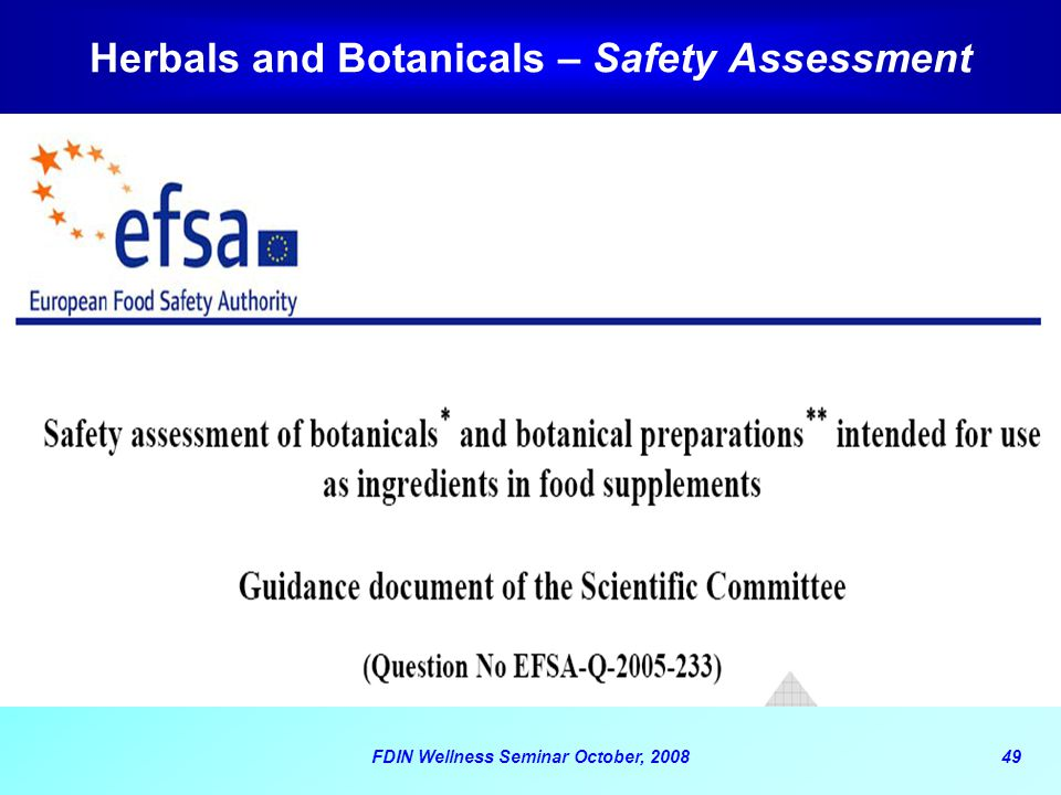 Herbals and Botanicals – Safety Assessment