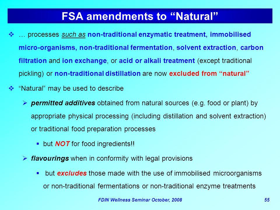 FSA amendments to Natural