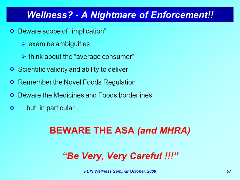Wellness - A Nightmare of Enforcement!!
