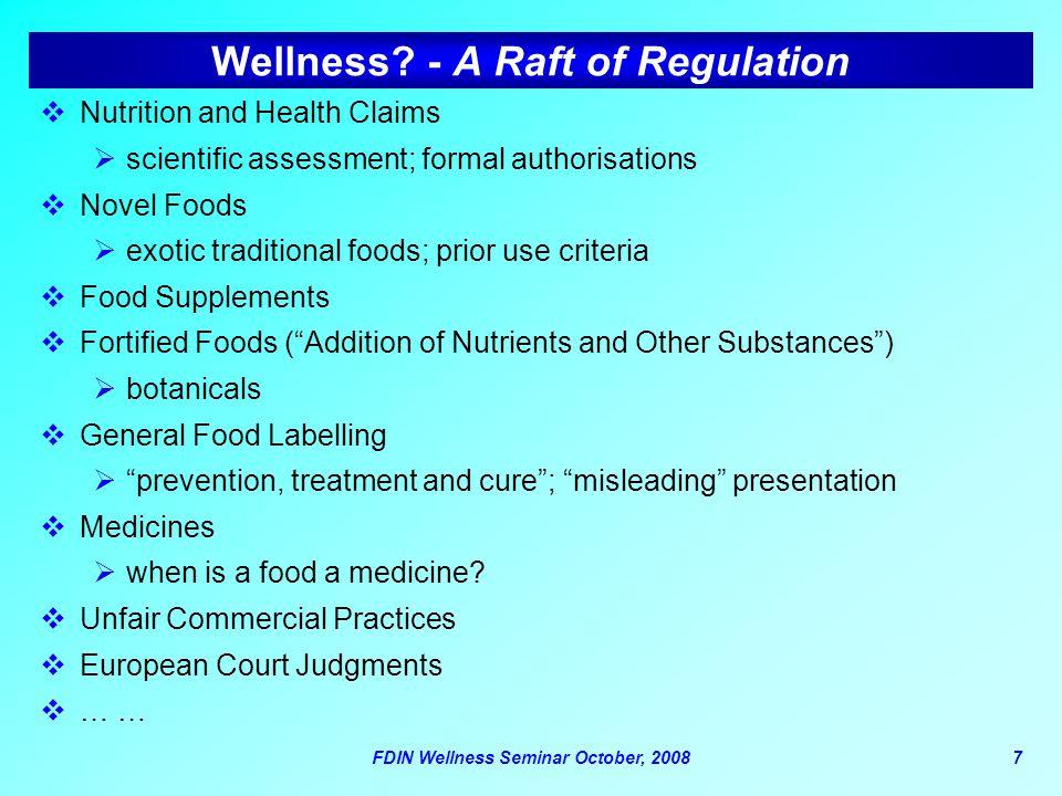 Wellness - A Raft of Regulation