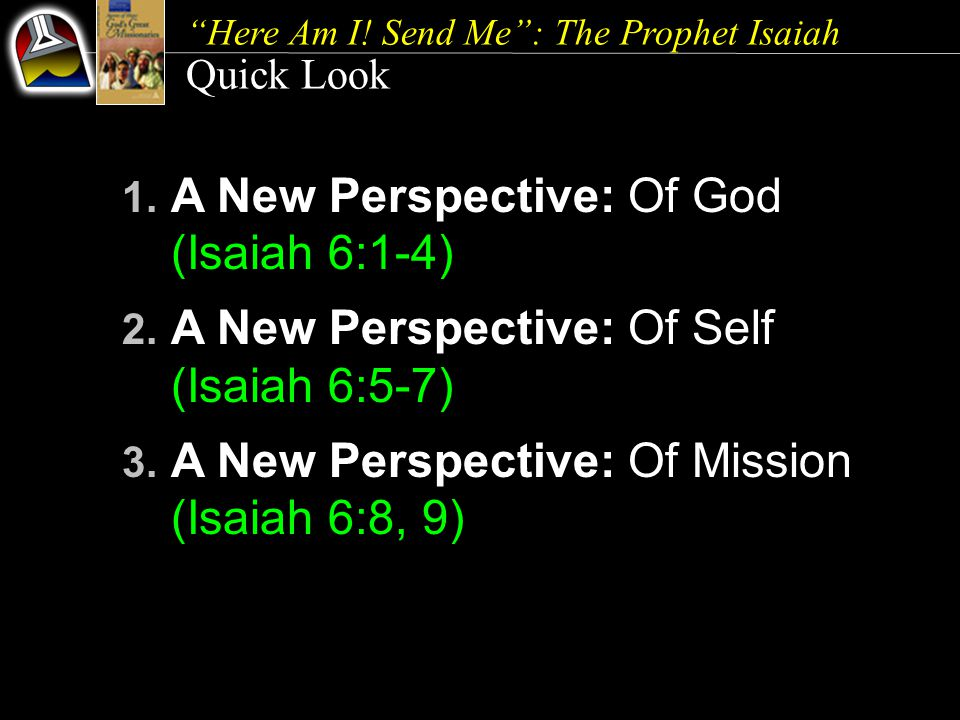 1. A New Perspective: Of God (Isaiah 6:1-4)