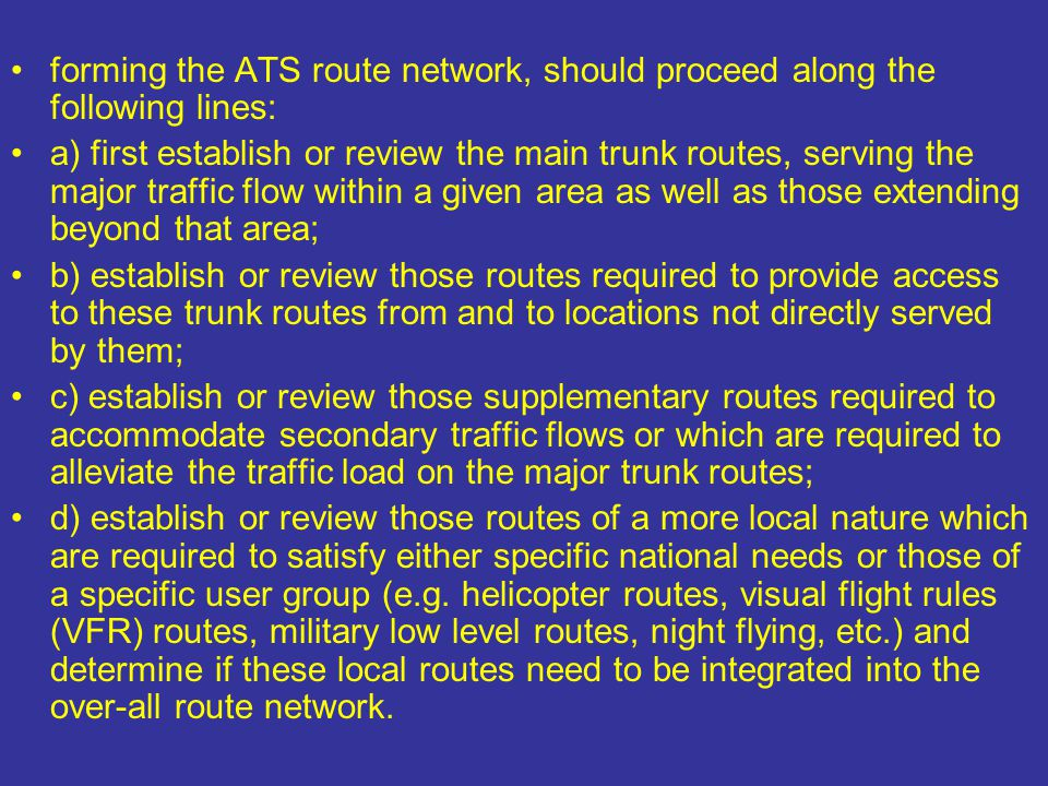 forming the ATS route network, should proceed along the following lines: