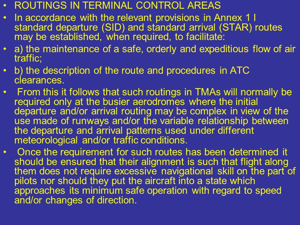 ROUTINGS IN TERMINAL CONTROL AREAS