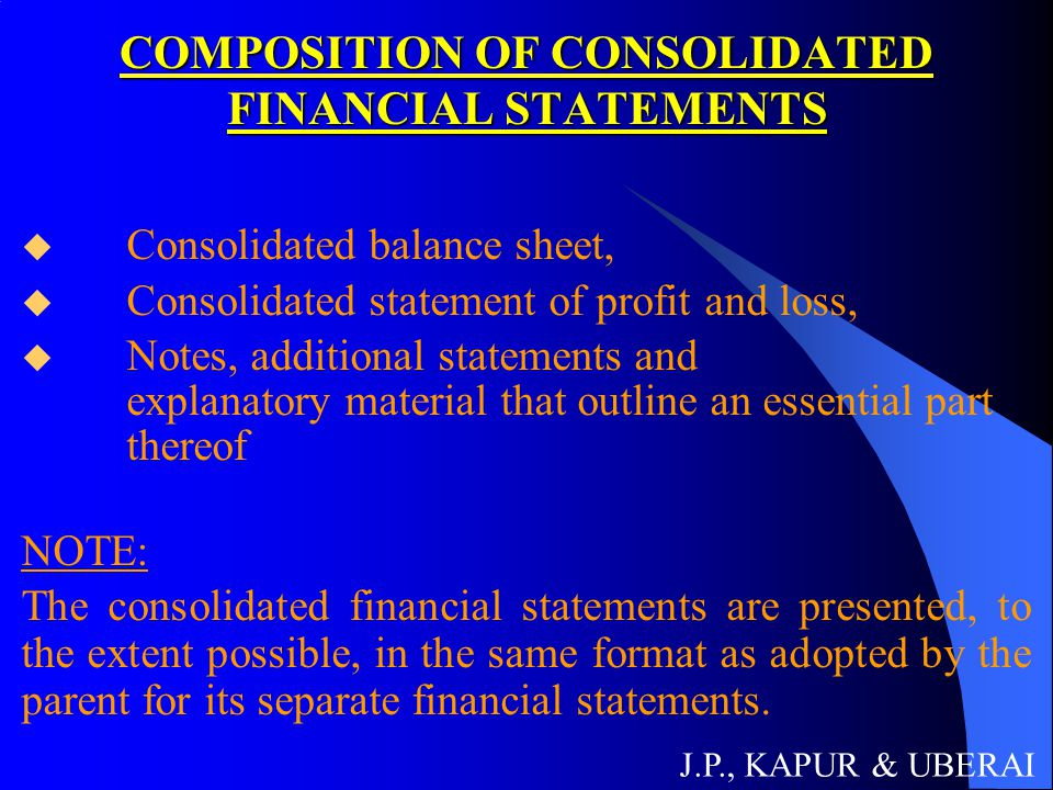 COMPOSITION OF CONSOLIDATED FINANCIAL STATEMENTS