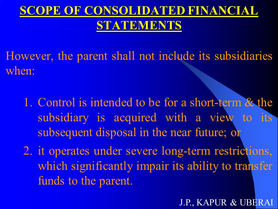 SCOPE OF CONSOLIDATED FINANCIAL STATEMENTS