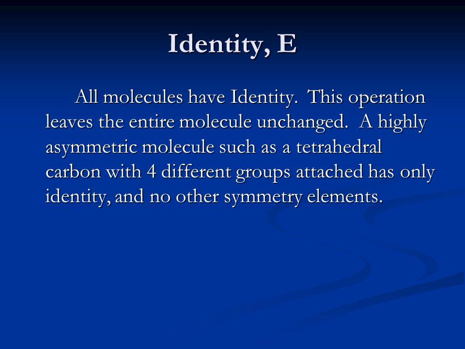 Identity, E