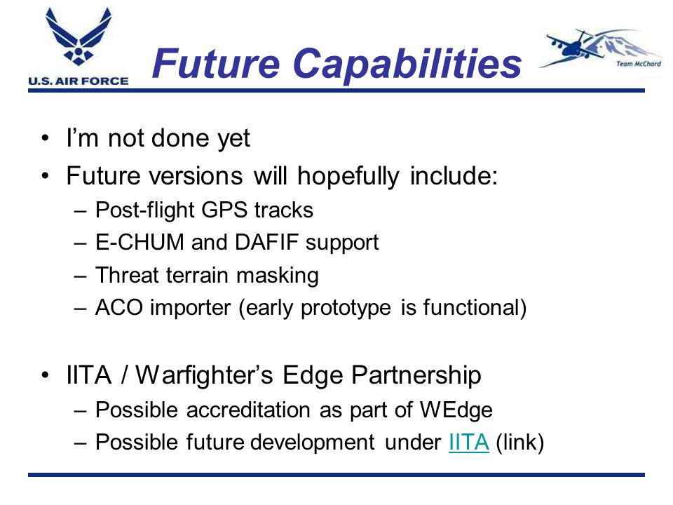 Future Capabilities I'm not done yet