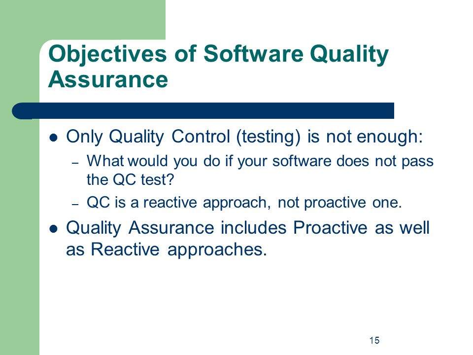 Objectives of Software Quality Assurance