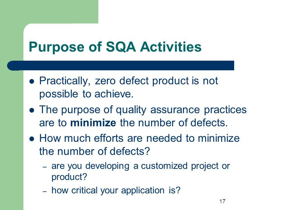 Purpose of SQA Activities