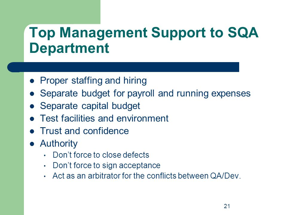 Top Management Support to SQA Department