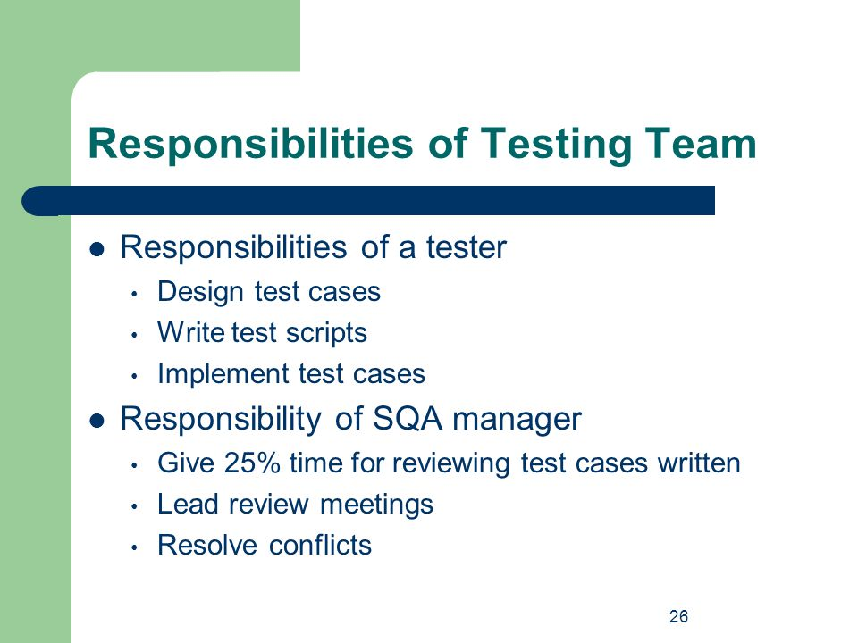 Responsibilities of Testing Team