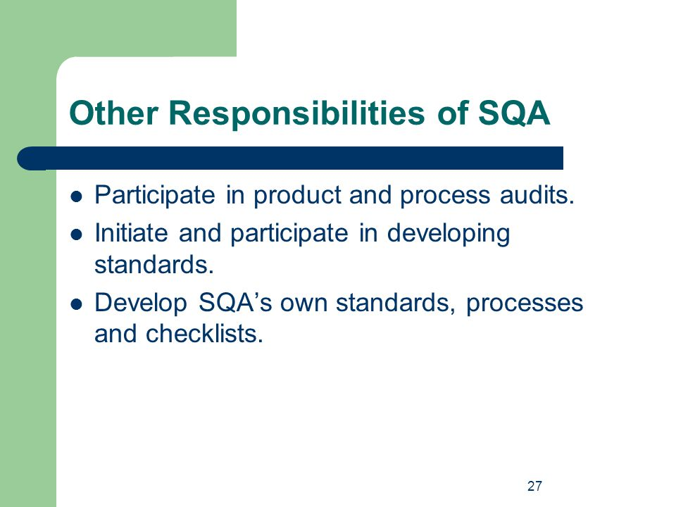 Other Responsibilities of SQA