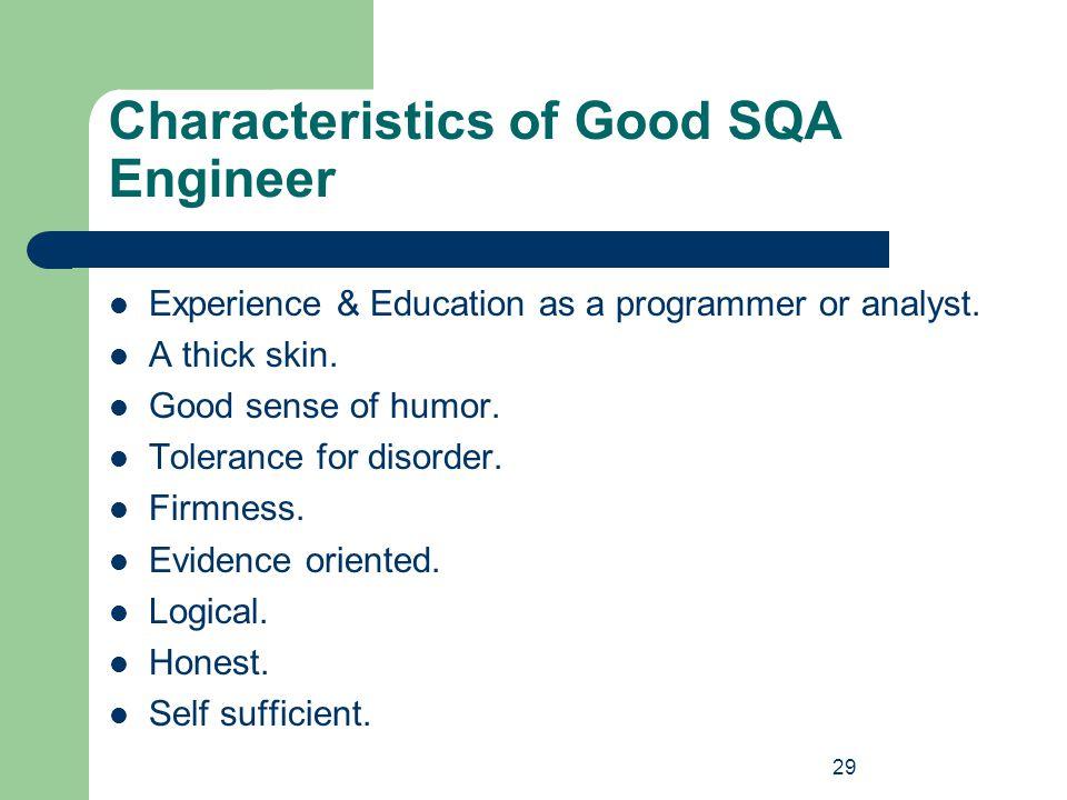 Characteristics of Good SQA Engineer
