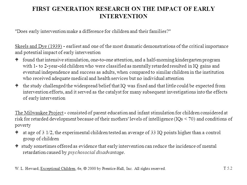 FIRST GENERATION RESEARCH ON THE IMPACT OF EARLY INTERVENTION