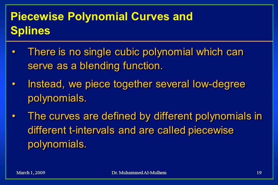 Piecewise Polynomial Curves and Splines