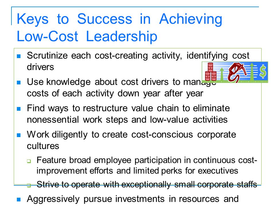 Keys to Success in Achieving Low-Cost Leadership