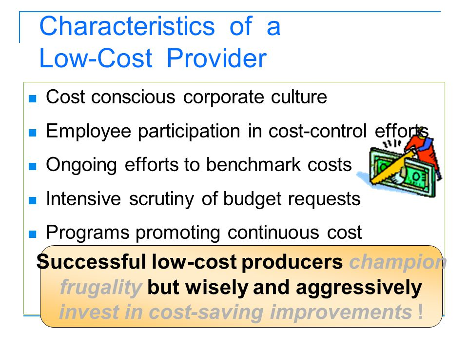 Characteristics of a Low-Cost Provider
