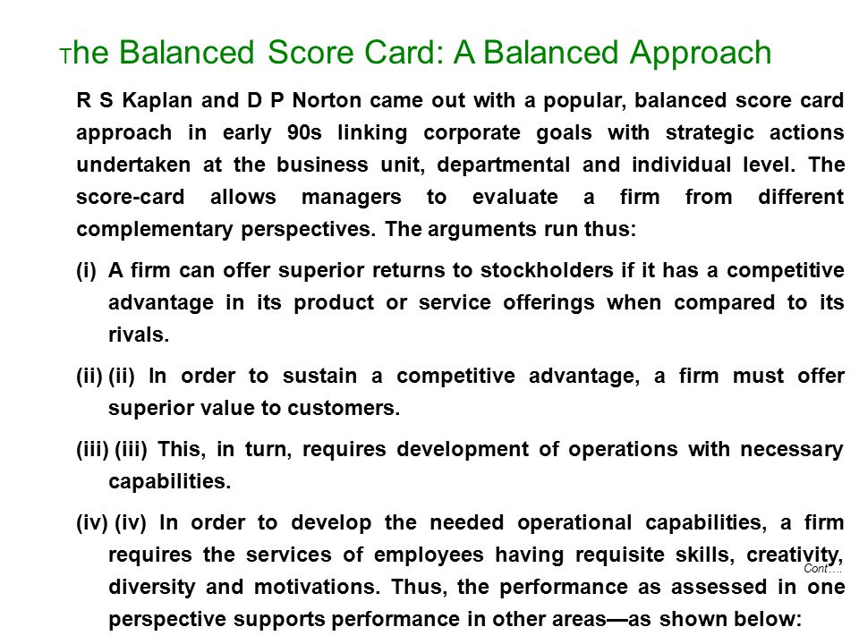 The Balanced Score Card: A Balanced Approach