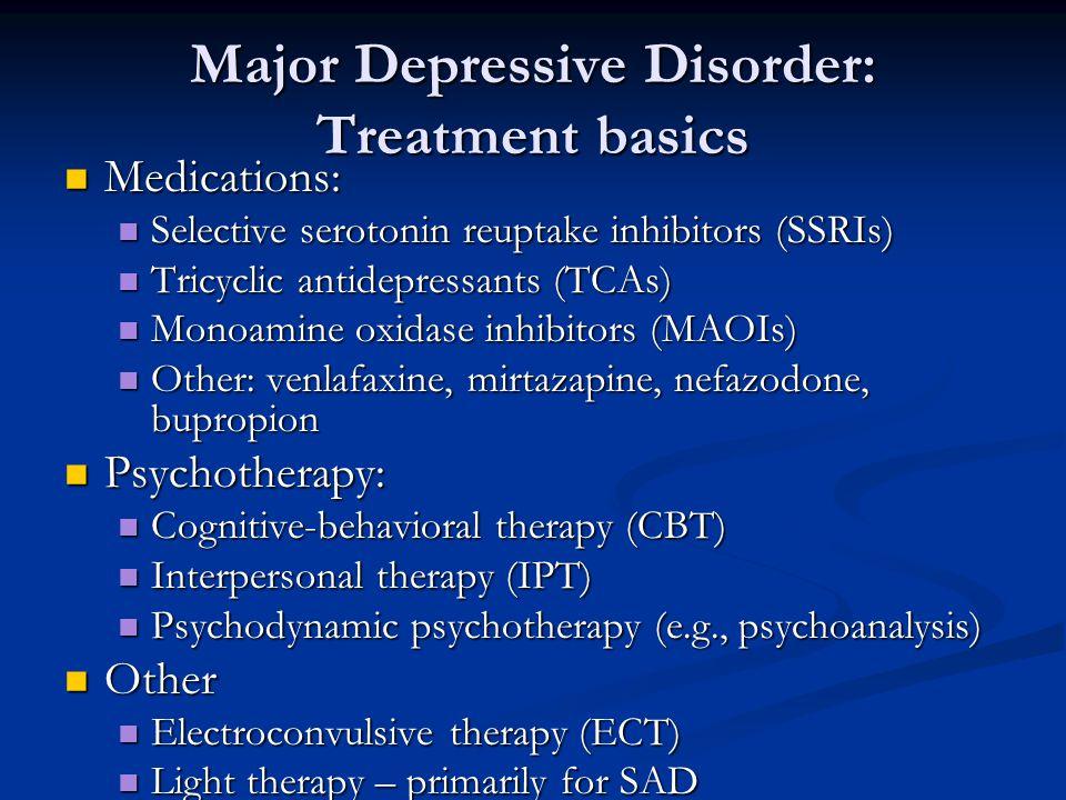 Major Depressive Disorder: Treatment basics