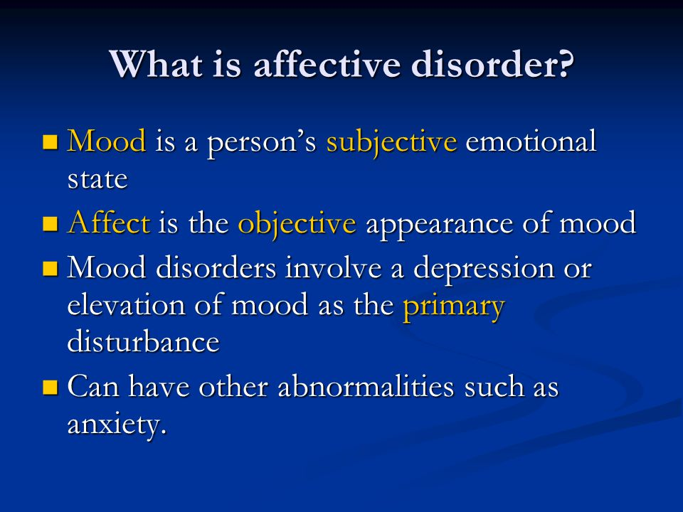 What is affective disorder