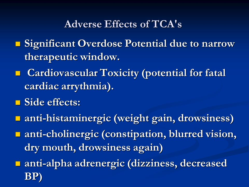 Adverse Effects of TCA s
