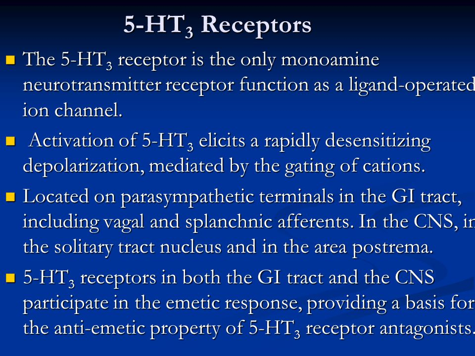 5-HT3 Receptors The 5-HT3 receptor is the only monoamine neurotransmitter receptor function as a ligand-operated ion channel.