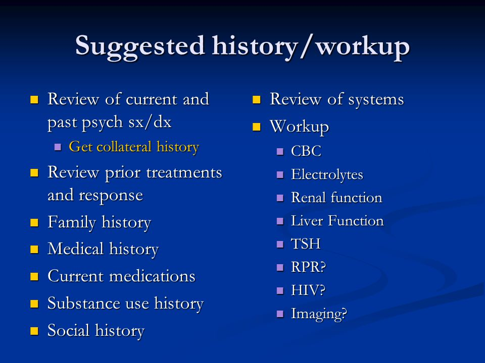 Suggested history/workup