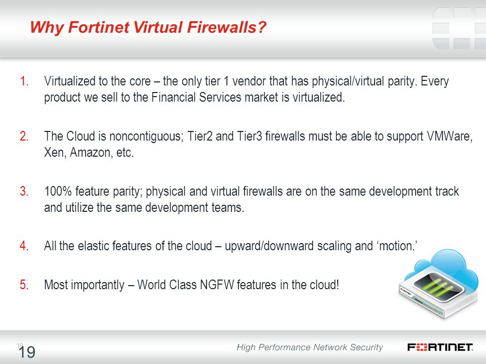 Why Fortinet Virtual Firewalls