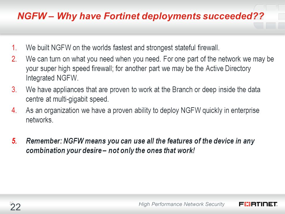 NGFW – Why have Fortinet deployments succeeded