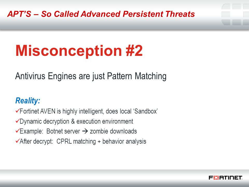 Misconception #2 Antivirus Engines are just Pattern Matching