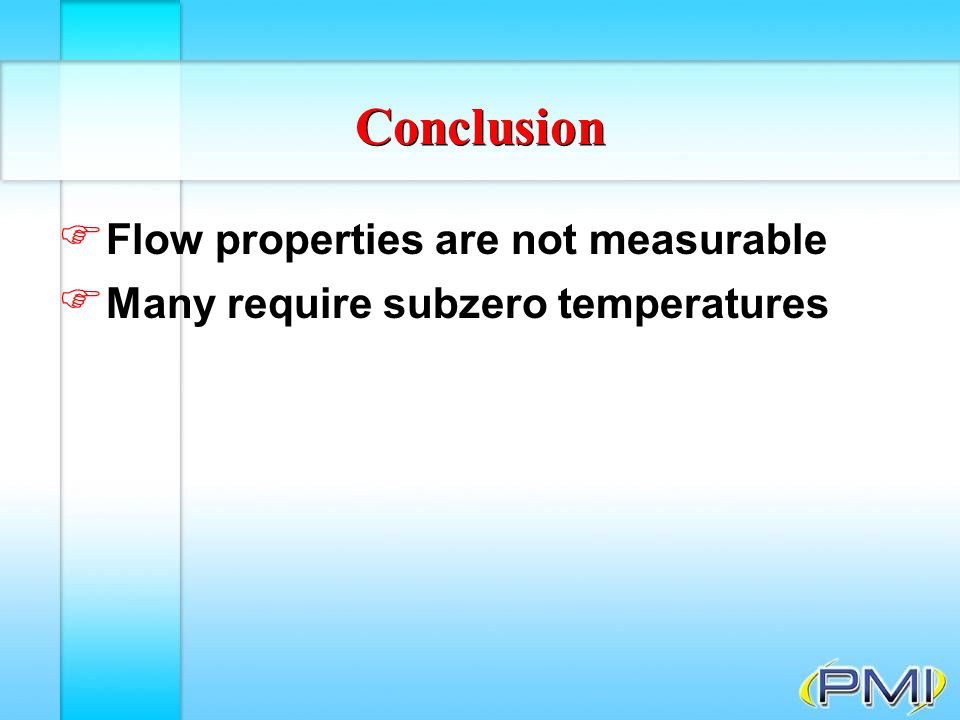 Conclusion Flow properties are not measurable
