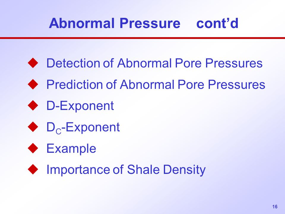 Abnormal Pressure cont'd