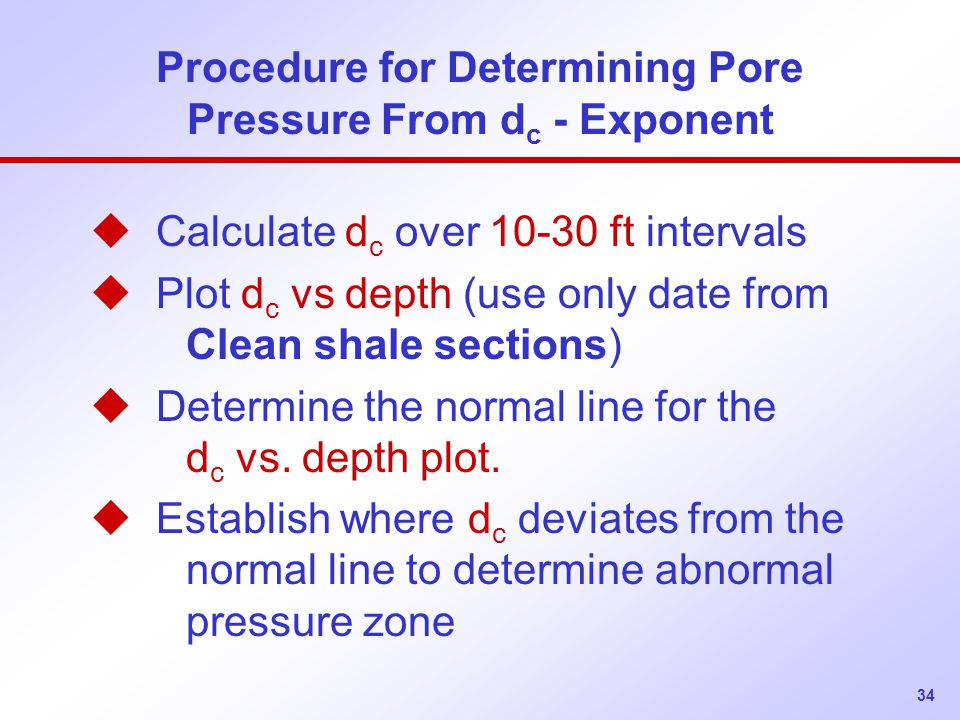 Procedure for Determining Pore Pressure From dc - Exponent