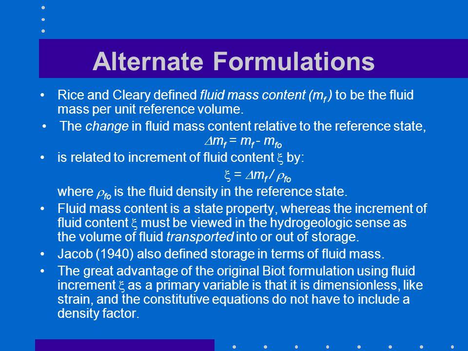 Alternate Formulations
