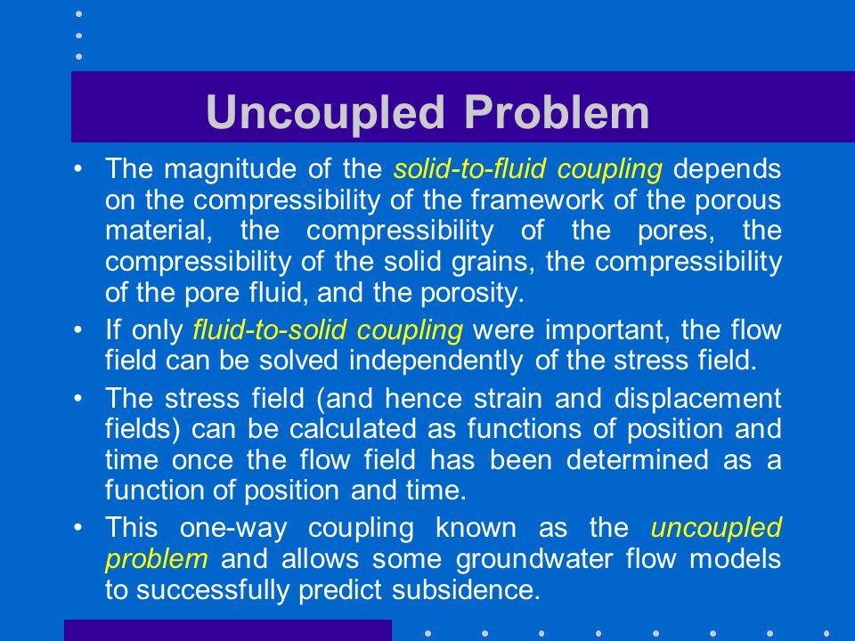 Uncoupled Problem