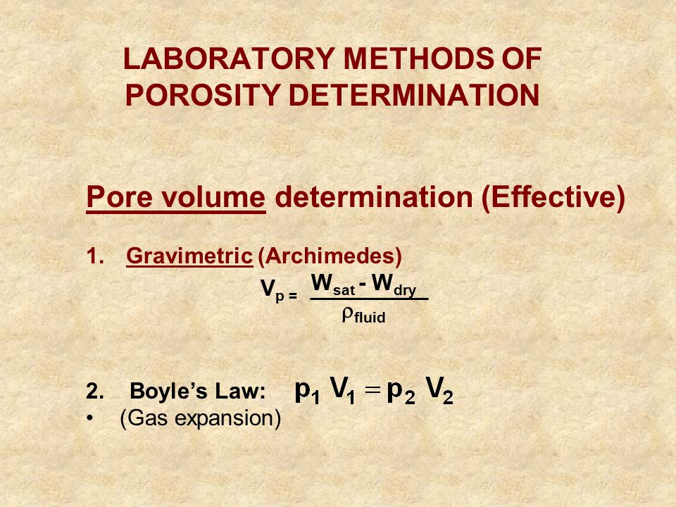 LABORATORY METHODS OF POROSITY DETERMINATION