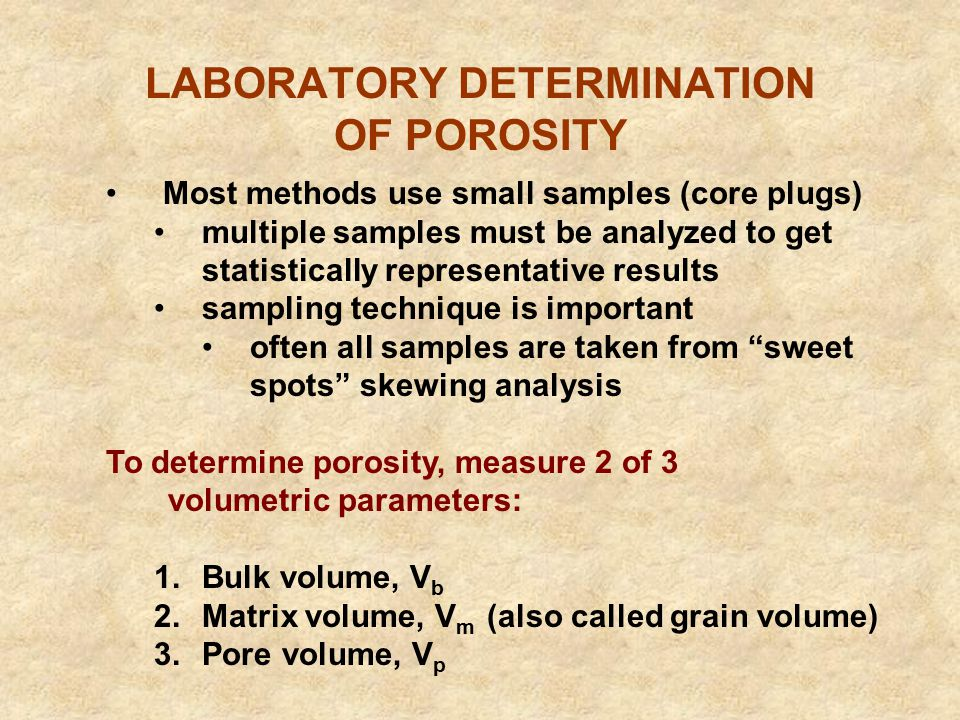 LABORATORY DETERMINATION OF POROSITY