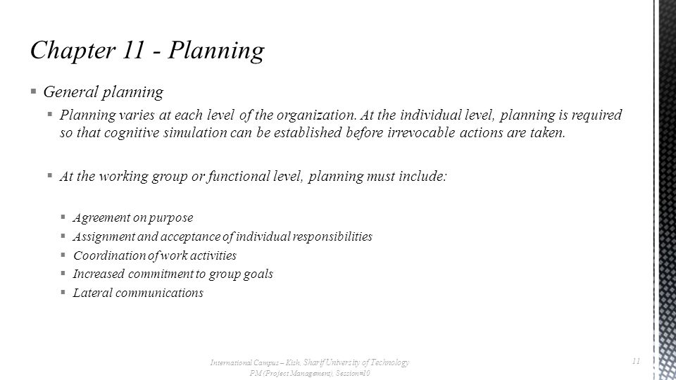 Chapter 11 - Planning General planning