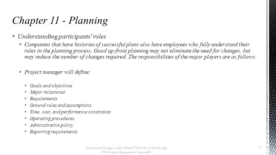 Chapter 11 - Planning Understanding participants roles