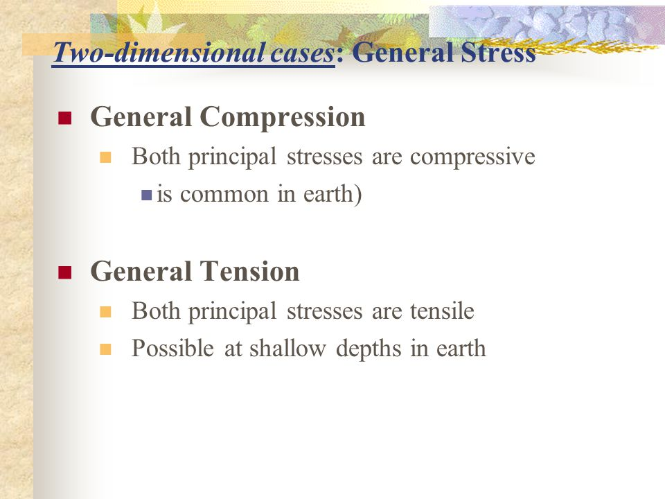 Two-dimensional cases: General Stress