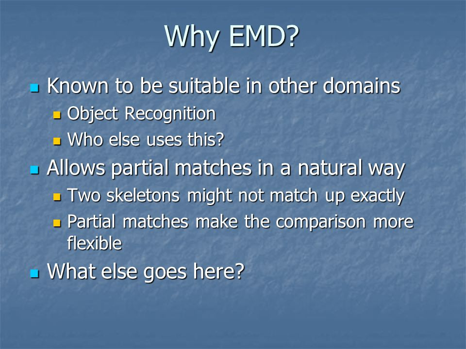 Why EMD Known to be suitable in other domains